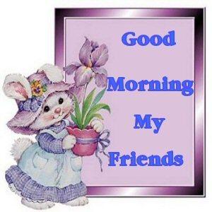 good morning my friends hello myniceprofile
