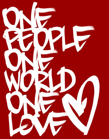 One People One World One Love Heart Love