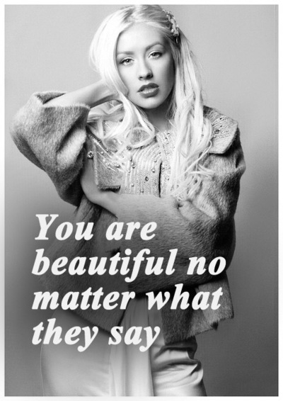 No Matter What People Say Quotes: You Are Beautiful No Matter What They Say. Christina Agui
