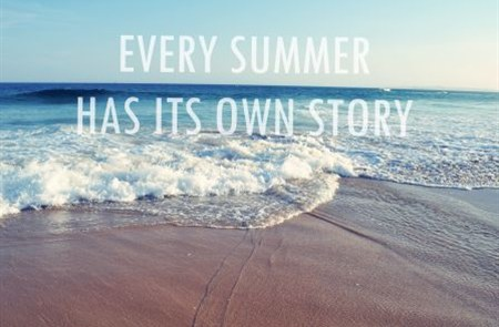 Delightful Every Summer Has Its Own Story