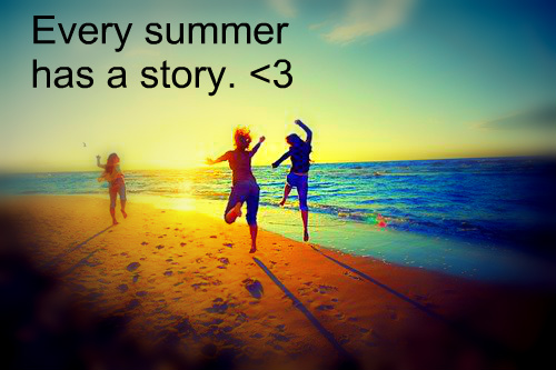 Every Summer Has A Story Quote Quotes