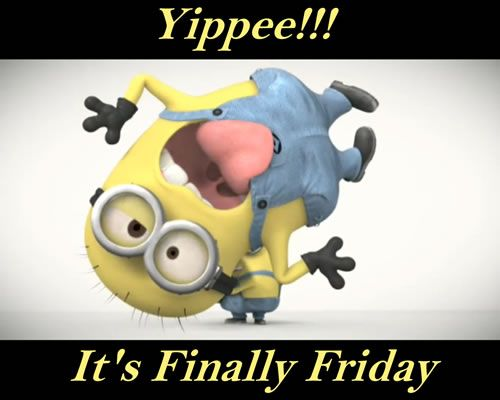It's Finally Friday -- Minion :: Friday :: MyNiceProfile.com