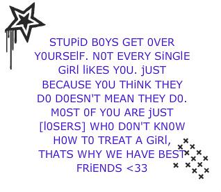 Stupid Boys :: Quotes :: MyNiceProfile.com