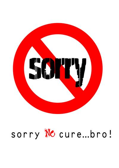 Sorry No Cure Bro Sorry Myniceprofile Com