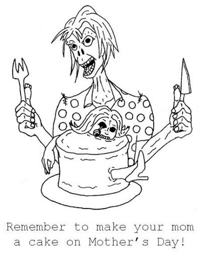 Remember To Make Your Mom A Cake On Mother S Day Scary P
