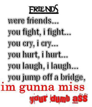 I M Gonna Miss U Quotes
